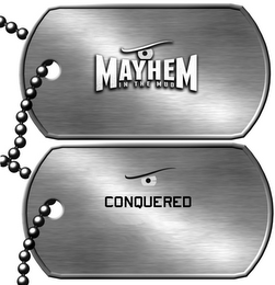 mark for MAYHEM IN THE MUD CONQUERED, trademark #85823061