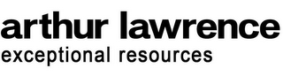 mark for ARTHUR LAWRENCE EXCEPTIONAL RESOURCES, trademark #85823730