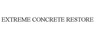 mark for EXTREME CONCRETE RESTORE, trademark #85823769
