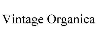 mark for VINTAGE ORGANICA, trademark #85823977