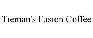 mark for TIEMAN'S FUSION COFFEE, trademark #85824079
