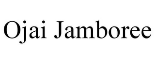 mark for OJAI JAMBOREE, trademark #85824120
