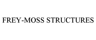 mark for FREY-MOSS STRUCTURES, trademark #85824413