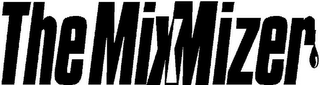 mark for THE MIXMIZER, trademark #85824550