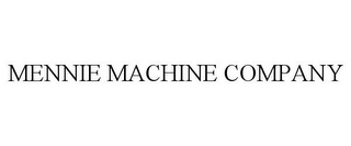 mark for MENNIE MACHINE COMPANY, trademark #85824703