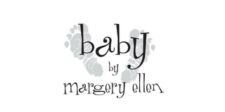mark for BABY BY MARGERY ELLEN, trademark #85825544