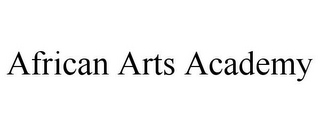 mark for AFRICAN ARTS ACADEMY, trademark #85825904
