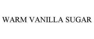 mark for WARM VANILLA SUGAR, trademark #85825979
