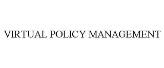 mark for VIRTUAL POLICY MANAGEMENT, trademark #85826235