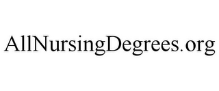 mark for ALLNURSINGDEGREES.ORG, trademark #85826251