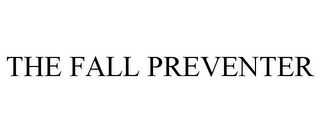 mark for THE FALL PREVENTER, trademark #85826591