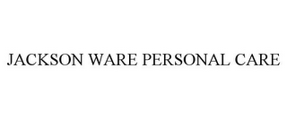 mark for JACKSON WARE PERSONAL CARE, trademark #85827135