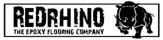 mark for REDRHINO THE EPOXY FLOORING COMPANY, trademark #85828491