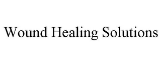 mark for WOUND HEALING SOLUTIONS, trademark #85828629