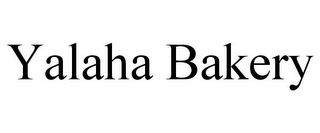 mark for YALAHA BAKERY, trademark #85828785