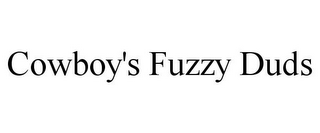 mark for COWBOY'S FUZZY DUDS, trademark #85828795