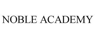 mark for NOBLE ACADEMY, trademark #85828797