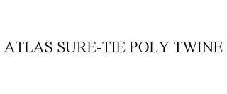 mark for ATLAS SURE-TIE POLY TWINE, trademark #85829756