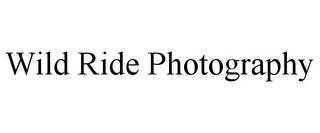 mark for WILD RIDE PHOTOGRAPHY, trademark #85829943