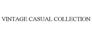 mark for VINTAGE CASUAL COLLECTION, trademark #85830638