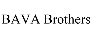 mark for BAVA BROTHERS, trademark #85831040