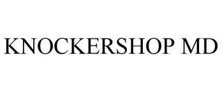 mark for KNOCKERSHOP MD, trademark #85831352