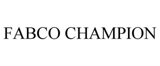 mark for FABCO CHAMPION, trademark #85831375