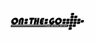 mark for ON:THE:GO FOOD AND DRINK CARRIERS, trademark #85831552