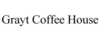 mark for GRAYT COFFEE HOUSE, trademark #85831570