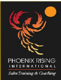 mark for PHOENIX RISING INTERNATIONAL SALES TRAINING & COACHING, trademark #85831604