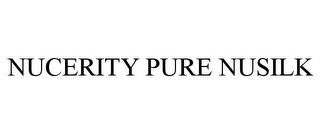 mark for NUCERITY PURE NUSILK, trademark #85831644