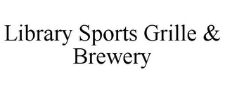 mark for LIBRARY SPORTS GRILLE & BREWERY, trademark #85831870