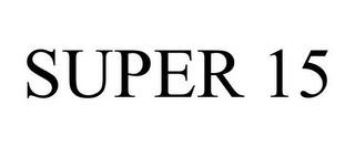 mark for SUPER 15, trademark #85832227