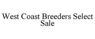 mark for WEST COAST BREEDERS SELECT SALE, trademark #85832439