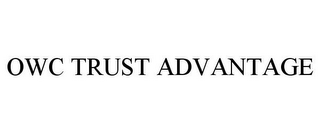 mark for OWC TRUST ADVANTAGE, trademark #85832516