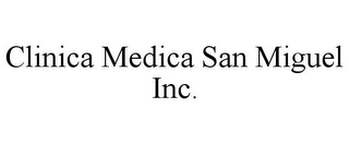 mark for CLINICA MEDICA SAN MIGUEL INC., trademark #85832646