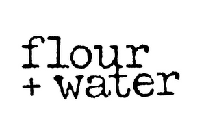 mark for FLOUR + WATER, trademark #85833025