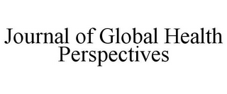 mark for JOURNAL OF GLOBAL HEALTH PERSPECTIVES, trademark #85833064