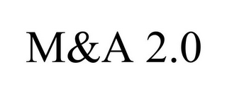 mark for M&A 2.0, trademark #85833208