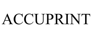 mark for ACCUPRINT, trademark #85833264