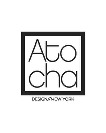 mark for ATO CHA DESIGN/NEW YORK, trademark #85833337