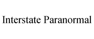 mark for INTERSTATE PARANORMAL, trademark #85833414