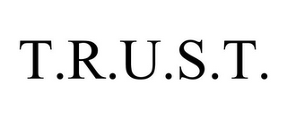 mark for T.R.U.S.T., trademark #85833736