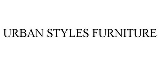 mark for URBAN STYLES FURNITURE, trademark #85833930