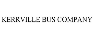 mark for KERRVILLE BUS COMPANY, trademark #85834129