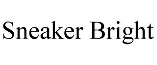 mark for SNEAKER BRIGHT, trademark #85834305