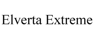 mark for ELVERTA EXTREME, trademark #85834647
