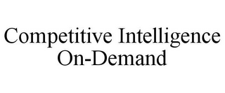 mark for COMPETITIVE INTELLIGENCE ON-DEMAND, trademark #85835073