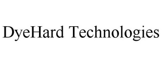mark for DYEHARD TECHNOLOGIES, trademark #85835758