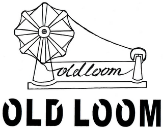 mark for OLD LOOM OLD LOOM, trademark #85835966